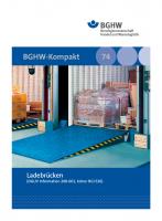 Ladebrücken, Informationen zum Arbeitsschutz (Merkblatt M 74)