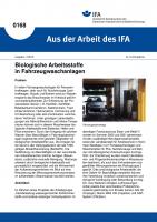 Biologische Arbeitsstoffe in Fahrzeugwaschanlagen. Aus der Arbeit des IFA Nr. 0168