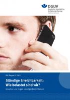 IAG Report 1/2012 Ständige Erreichbarkeit: Wie Belastet sind wir? Ursachen und Folgen ständiger Erreichbarkeit.