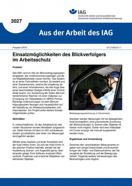 Einsatzmöglichkeiten des Blickverfolgers im Arbeitsschutz. Aus der Arbeit des IAG Nr. 3027