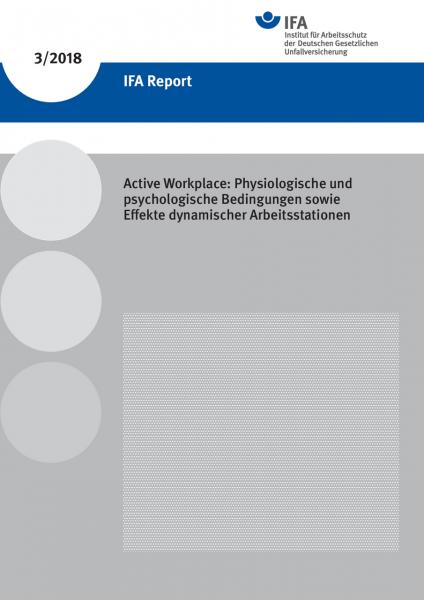 Active Workplace: Physiologische und psychologische Bedingungen sowie Effekte dynamischer Arbeitssta