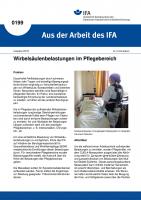 Wirbelsäulenbelastungen im Pflegebereich. Aus der Arbeit des IFA Nr. 0199