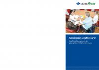 Gemeinsam schaffen wir´s - Das Reha-Management der gesetzlichen Unfallversicherung