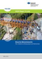Branche: Betonindustrie - Teil 3: Betrieb von Betonpumpen und Fahrmischern