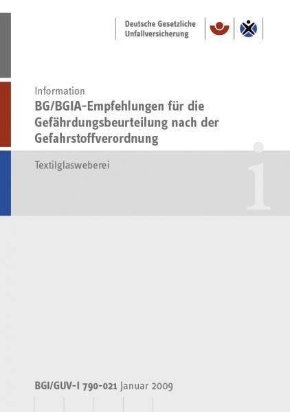 BG/BGIA-Empfehlungen für die Gefährdungsbeurteilung nach der Gefahrstoffverordnung - Textilglasweber