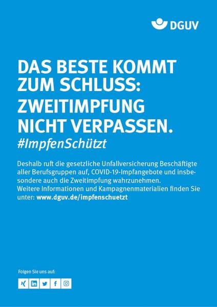 """Plakat #ImpfenSchützt, Motiv """"Das Beste kommt zum Schluss (DGUV) Hochformat"""
