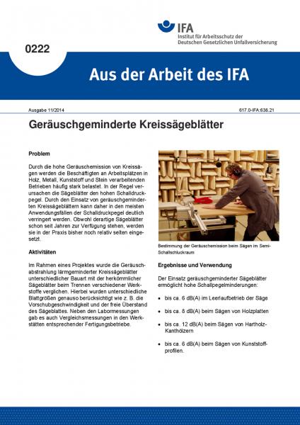 Geräuschgeminderte Kreissägeblätter. Aus der Arbeit des IFA Nr. 0222