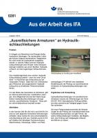 Ausreißsichere Armaturen an Hydraulikschlauchleitungen. Aus der Arbeit des IFA Nr. 0281