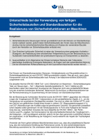 Unterschiede bei der Verwendung von fertigen Sicherheitsbauteilen und Standardbauteilen für die Realisierung von Sicherheitsfunktionen an Maschinen
