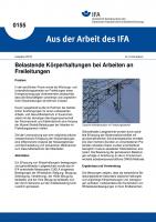 Belastende Körperhaltungen bei Arbeiten an Freileitungen. Aus der Arbeit des IFA Nr. 0155
