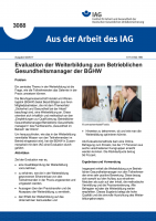 """Evaluation der Weiterbildung zum Betrieblichen Gesundheitsmanager der BGHW (""""Aus der Arbeit des IAG"""" Nr. 3088)"""