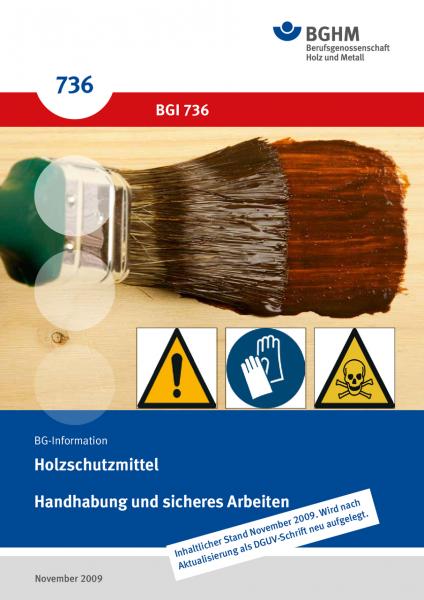 Holzschutzmittel - Handhabung und sicheres Arbeiten