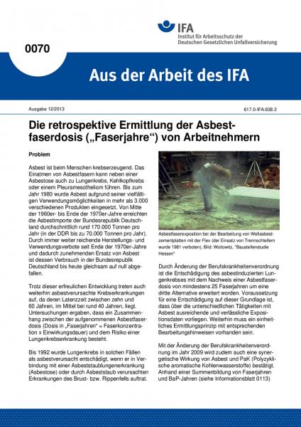 """Die retrospektive Ermittlung der Asbestfaserdosis (""""Faserjahre"""") von Arbeitnehmern. Aus der Arbeit d"""