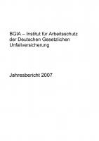 Jahresbericht 2007 des BGIA