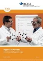 """Organische Peroxide - Antworten auf häufig gestellte Fragen (Merkblatt M 058 der Reihe """"Gefahrstoffe"""")"""