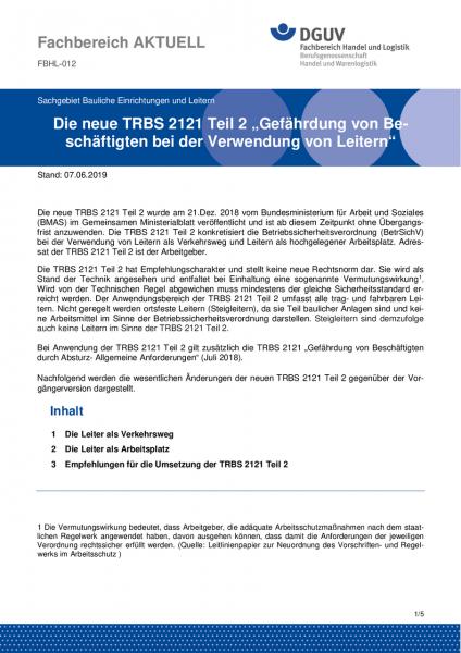 """FBHL-012 """"Die neue TRBS 2121 Teil 2 """"Gefährdung von Be-schäftigten bei der Verwendung von Leitern"""""""