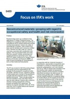 Nanostructured materials: grouping with regard to occupational safety and health and risk minimization (Focus on IFA´s work Nr. 0409)