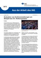 Evaluation von Großveranstaltungen am Beispiel des XX. Weltkongresses (Aus der Arbeit des IAG Nr. 3073)