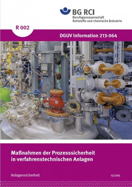 """Maßnahmen der Prozesssicherheit in verfahrenstechnischen Anlagen (Merkblatt R 002 der Reihe """"Anlagen"""