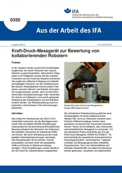 Kraft-Druck-Messgerät zur Bewertung von kollaborierenden Robotern (Aus der Arbeit des IFA Nr. 0350)