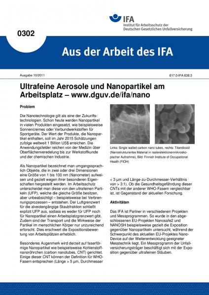Ultrafeine Aerosole und Nanopartikel am Arbeitsplatz - www.dguv.de/ifa/nano. Aus der Arbeit des IFA
