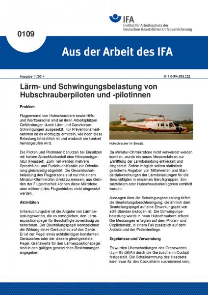 Lärm- und Schwingungsbelastung von Hubschrauberpiloten und -pilotinnen. Aus der Arbeit des IFA Nr. 0