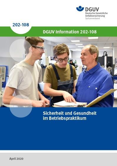 Sicherheit und Gesundheit im Betriebspraktikum, DGUV Information 202-108