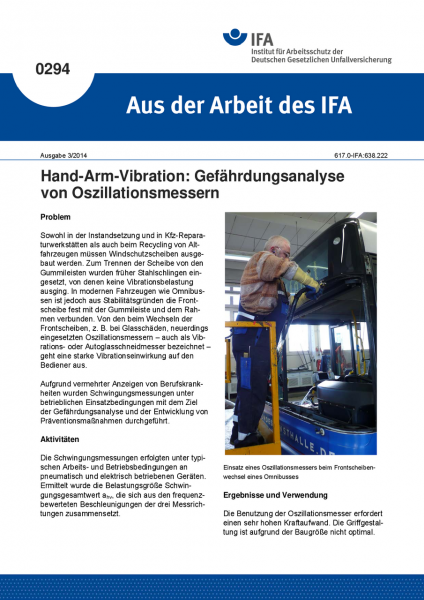 Hand-Arm-Vibration: Gefährdungsanalyse von Oszillationsmessern. Aus der Arbeit des IFA Nr. 0294