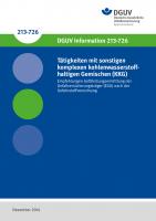Tätigkeiten mit sonstigen komplexen kohlenwasserstoffhaltigen Gemischen (KKG)