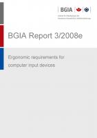 Ergonomic requirements for computer input devices, BGIA-Report 3/2008e