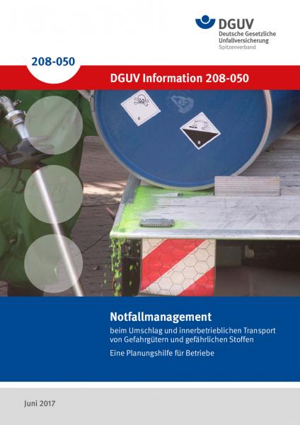 Notfallmanagement beim Umschlag und innerbetrieblichen Transport von Gefahrgütern und gefährlichen S