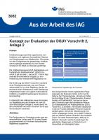 Konzept zur Evaluation der DGUV Vorschrift 2, Anlage 2 (Aus der Arbeit des IAG Nr. 3082)
