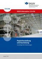 Papierherstellung und Ausrüstung - Grundlegende Anforderungen