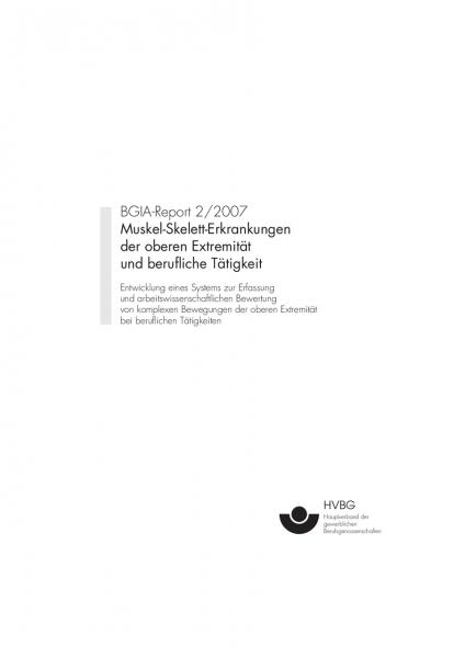 Muskel-Skelett-Erkrankungen der oberen Extremität und berufliche Tätigkeit, BGIA-Report 2/2007