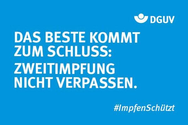 """Motiv #ImpfenSchützt, """"Das Beste kommt zum Schluss"""" (DGUV)"""