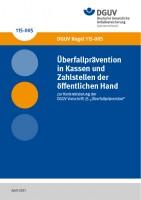 Überfallprävention in Kassen und Zahlstellen der öffentlichen Hand