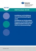 Ausbildung und Fortbildung von Laserschutzbeauftragten sowie Fortbildung von fachkundigen Personen zur Durchführung der Gefährdungsbeurteilung nach OStrV bei Laseranwendungen