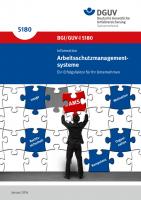 Arbeitsschutzmanagementsysteme - Ein Erfolgsfaktor für Ihr Unternehmen