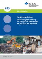 Handlungsanleitung Gefährdungsbeurteilung für biologische Arbeitsstoffe bei Arbeiten auf Deponien