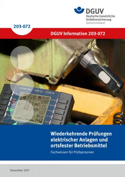 Wiederkehrende Prüfungen elektrischer Anlagen und ortsfester elektrischer Betriebsmittel – Fachwisse