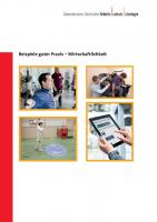 Beispiele guter Praxis - Wirtschaftlichkeit (GDA-Report)