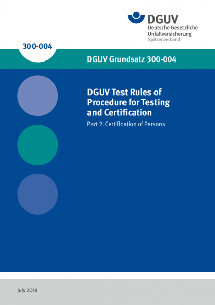 DGUV Test Rules of Procedure for Testing and Certification - Part 2: Certification of Persons