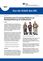 Evaluation einer E-Learning-Plattform zur Basisqualifizierung im Arbeitsschutz. Aus der Arbeit des IAG Nr. 3054
