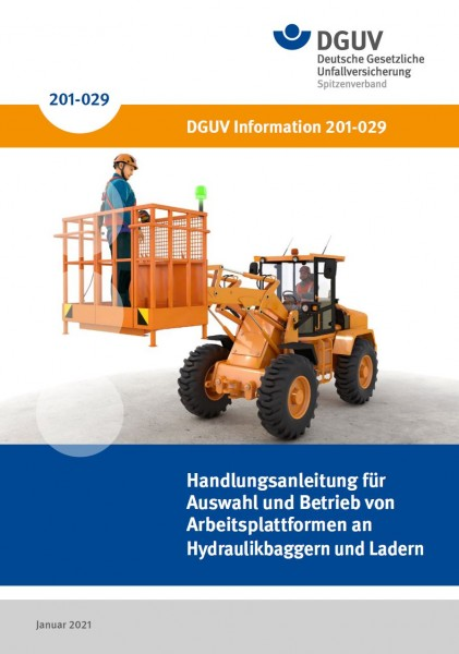 Handlungsanleitung für Auswahl und Betrieb von Arbeitsplattformen an Hydraulikbaggern und Ladern