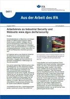 Arbeitskreis zu Industrial Security und Webseite www.dguv.de/ifa/security (Aus der Arbeit des IFA 0411)