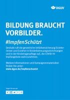 """Plakat #ImpfenSchützt, Motiv """"Bildung braucht Vorbilder"""" (DGUV) Hochformat"""
