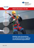 Arbeiten unter Verwendung von seilunterstützten Zugangs- und Positionierungsverfahren