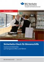 Sicherheits-Check für Binnenschiffe, Gastronomiebetriebe auf Fahrgastschiffen und Fähren