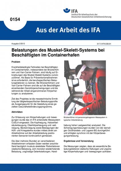 Belastungen des Muskel-Skelett-Systems bei Beschäftigten im Containerhafen. Aus der Arbeit des IFA N