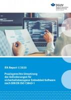 IFA Report 1/2020: Praxisgerechte Umsetzung der Anforderungen für sicherheitsbezogene Embedded-Software nach DIN EN ISO 13849-1